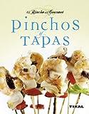 Pinchos Y Tapas (El Rincon Del Gourmet) (El Rincón Del Gourmet)