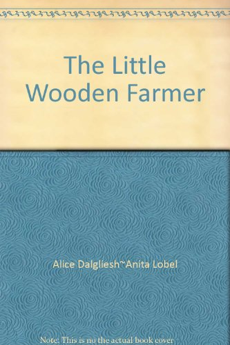 The little wooden farmer