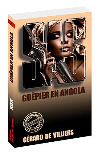 SAS 37 Guêpier en Angola par Gerard de Villiers