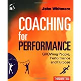 Coaching for Performance (People Skills for Professionals) 3rd edition by Whitmore, John (2002) Paperback