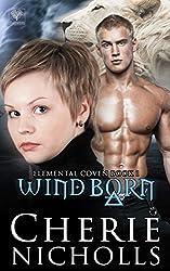Wind Born (Elemental Coven Book 1)