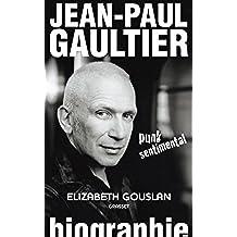 Jean-Paul Gaultier, punk sentimental (Documents Français) (French Edition)
