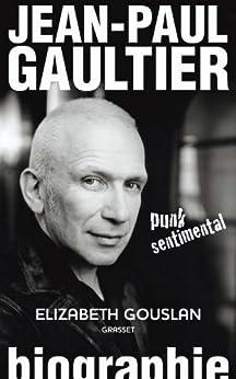 Jean-Paul Gaultier, punk sentimental (Documents Français)