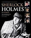 Sherlock Holmes On Screen (Updated Edition)