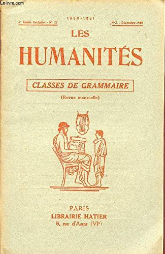LES HUMANITES / CLASSES DE GRAMMAIRE / 3ème ANNEE SCOLAIRE - N°22 - ANNEE 1930-1931 / N°3 - 15 DECEMBRE 1930.