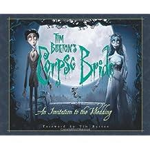 Tim Burton's Corpse Bride: An Invitation to the Wedding (Newmarket Pictorial Moviebook)