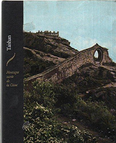 Taishan : Montagne sacrée de la Chine (Les Hauts lieux de la spiritualité) par Renata Pisu