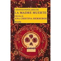Cuentos populares de la Madre Muerte (Las Tres Edades/ Biblioteca de Cuentos Populares nº 18)