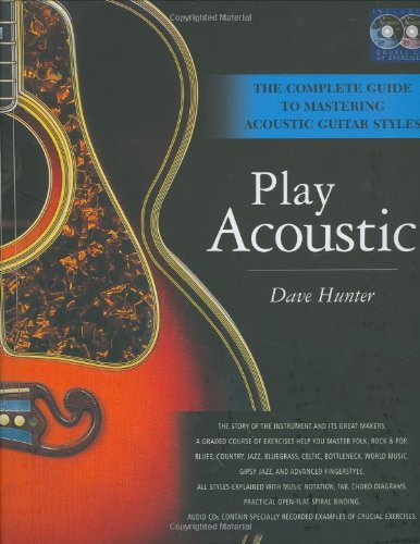 Dave Hunter: The Complete Guide to Mastering Acoustic Guitar Styles