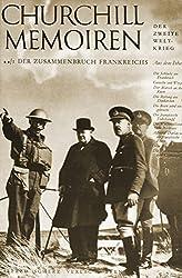 Churchill Memoiren: Band 2/1: Der Zusammenbruch Frankreichs. 10 Mai bis August 1940