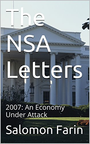 the-nsa-letters-2007-an-economy-under-attack-english-edition