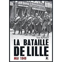 La bataille de Lille - mai 1940