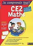 Je comprends tout - Mathématiques - CE2 - Nouveau programme 2016...