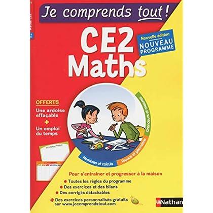 Je comprends tout - Mathématiques - CE2 - Nouveau programme 2016