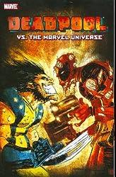 Deadpool vs. the Marvel Universe by Fabian Nicieza (2008-05-07)