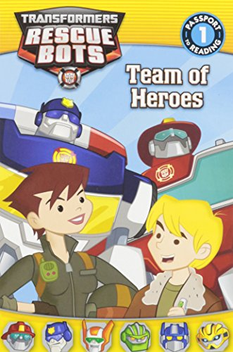 Transformers: Rescue Bots: Team of Heroes (Passport to Reading Level 1) by Jennifer Fox (2-Sep-2014) Paperback