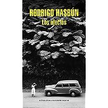 Los afectos (Literatura Random House, Band 101101)