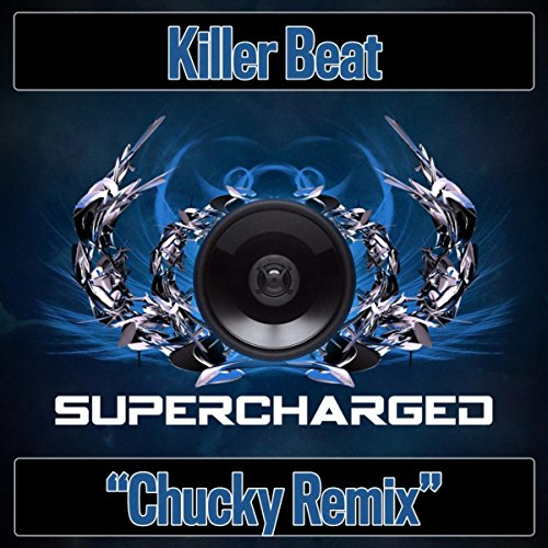 Killer Beat (Chucky Remix)