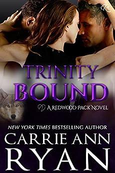 Trinity Bound (Redwood Pack Book 2) (English Edition) von [Ryan, Carrie Ann]