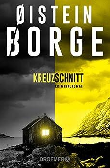 Kreuzschnitt: Kriminalroman von [Borge, Øistein]