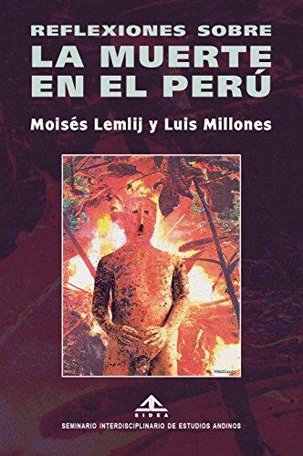 Reflexiones sobre la muerte en el Perú por Moisés Lemlij