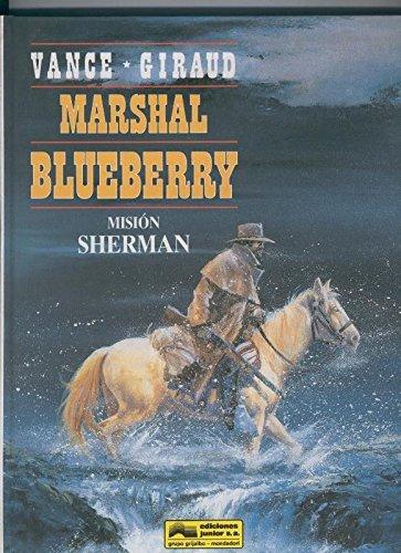 El Teniente Blueberry volumen 32: Mision Sherman