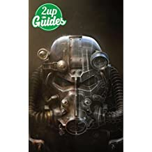 Fallout 4 Strategy Guide & Game Walkthrough – Cheats, Tips, Tricks, AND MORE! (English Edition)