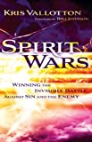 Image de Spirit Wars: Winning the Invisible Battle Against Sin and the Enemy