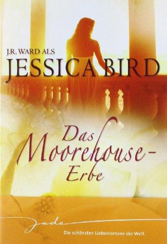 Preisvergleich Produktbild Das Moorehouse-Erbe: Man nehme: dich und mich/Träume, zart wie Seide/Liebe, unendlich wie das Meer