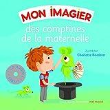 Mon imagier des comptines de la maternelle (1CD audio)