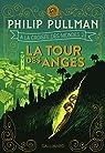 À la Croisée des Mondes, tome 2 : La Tour des Anges par Pullman