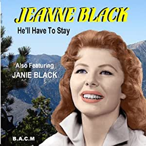 He'll Have to Stay - Jeanne & Janie Black: Amazon.de: Musik