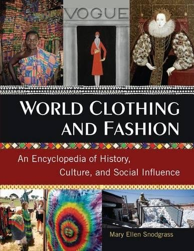 PDF] Download World Clothing and Fashion: An Encyclopedia of