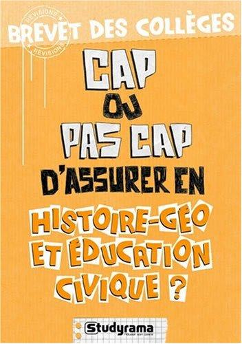Cap ou pas cap d'assurer en histoire-géo et éducation civique?