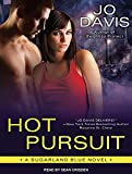 Hot Pursuit: Library Edition (Sugarland Blue)