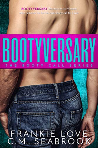 Bootyversary (The Booty Call Series Book 2) (English Edition) - Bootie Navy