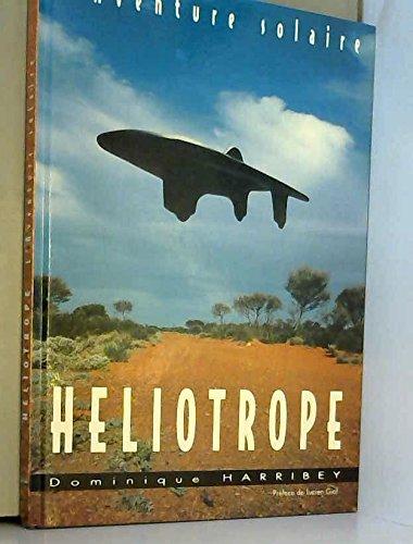 Héliotrope, l'aventure solaire