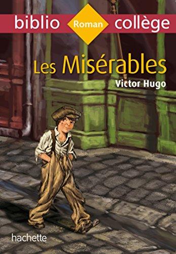 Bibliocollège Les Misérables par Victor Hugo