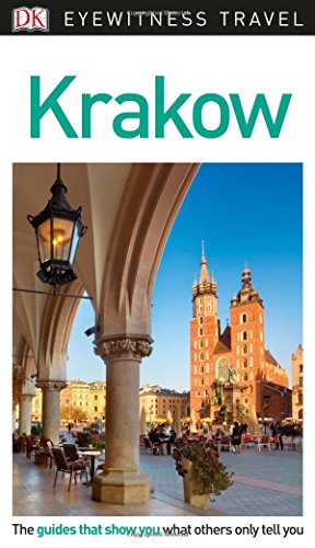 DK Eyewitness Travel Guide Krakow (Eyewitnesss Travel Guides)
