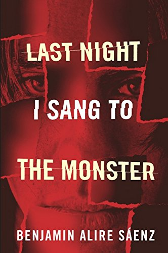 Last Night I Sang to the Monster (English Edition)