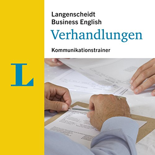 Verhandlungen - Kommunikationstrainer (Langenscheidt Business English)