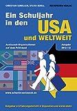 Ein Schuljahr in den USA und weltweit: Austausch-Organisationen auf dem Prüfstand