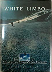 White Limbo: The First Australian Climb of Mt. Everest
