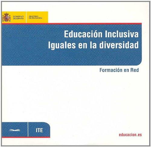 Educación inclusiva. Iguales en la diversidad. Formación en red