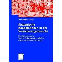 Strategische Kooperationen in der Versicherungsbranche