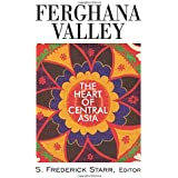 Ferghana Valley (Studies of Central Asia and the Caucasus)