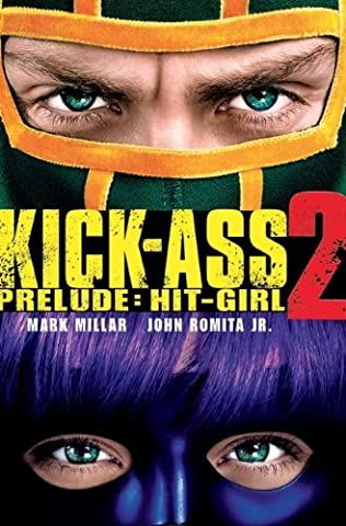 Kick-Ass - 2 Prelude - Hit Girl (Movie