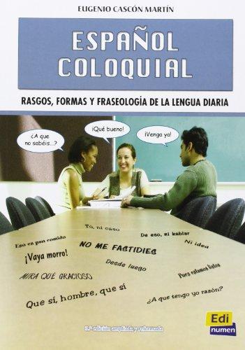 Español coloquial (Nueva edición) (Gramática)