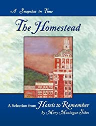 The Homestead: A Snapshot in Time