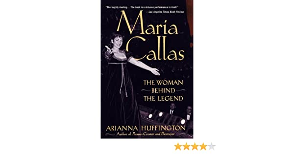 Maria callas the woman behind the legend ebook arianna huffington maria callas the woman behind the legend ebook arianna huffington amazon kindle store fandeluxe Images